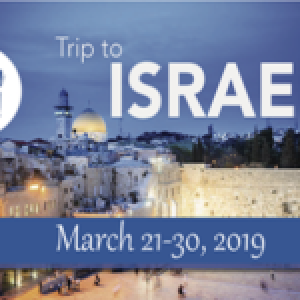 Trip to the Holy Land - 2019